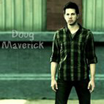 Who is Doug Maverick?